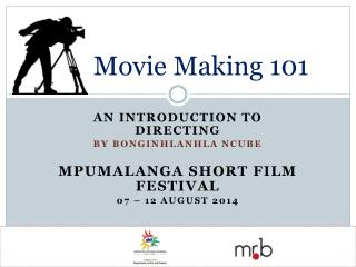 Movie Making 101