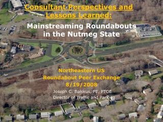 Mainstreaming Roundabouts  in the Nutmeg State