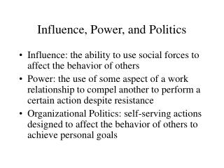 Influence, Power, and Politics