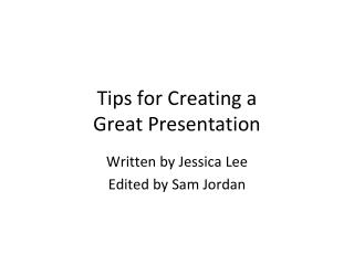 Tips for Creating a Great Presentation