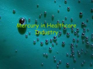 Mercury in Healthcare Industry