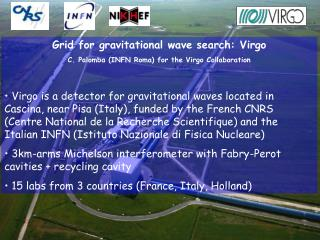 Grid for gravitational wave search: Virgo C. Palomba (INFN Roma) for the Virgo Collaboration