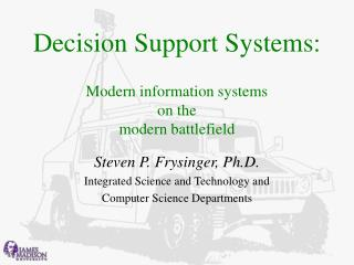 Decision Support Systems: Modern information systems  on the  modern battlefield