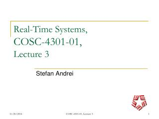 Real-Time Systems,  COSC-4301-01,  Lecture 3