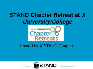 STAND Chapter Retreat at  X University/College