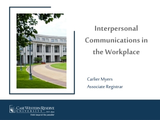 Interpersonal Communication and Managing Conflict