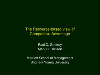 The Resource-based view of  Competitive Advantage