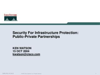 Security For Infrastructure Protection:  Public-Private Partnerships