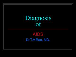 Diagnosis  of