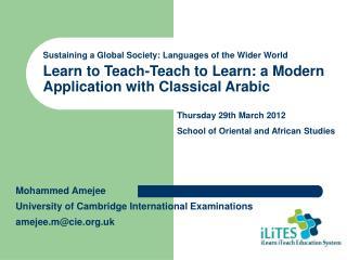 Learn to Teach-Teach to Learn: a Modern Application with Classical Arabic