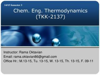 Chem. Eng. Thermodynamics (TKK-2137)