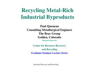 Recycling Metal-Rich Industrial Byproducts