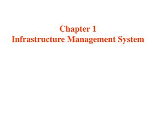 Chapter 1 Infrastructure Management System