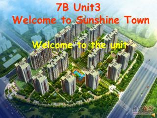 7B Unit3  Welcome to Sunshine Town
