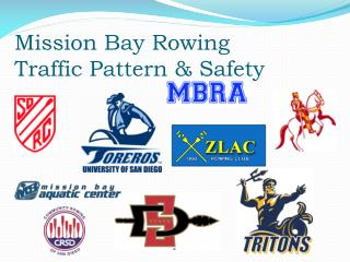 Mission Bay Rowing Traffic Pattern & Safety