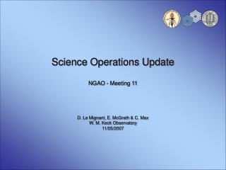 Science Operations Update NGAO - Meeting 11