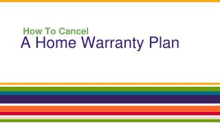 Home Warranty And Its Cancellations