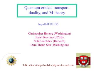 Quantum critical transport, duality, and M-theory