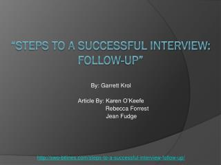 """Steps to a Successful Interview: Follow-Up"""
