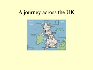 A journey across the UK