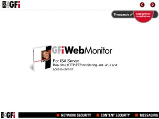 For ISA Server Real-time HTTP/FTP monitoring, anti-virus and access control
