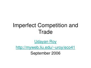 Imperfect Competition and Trade