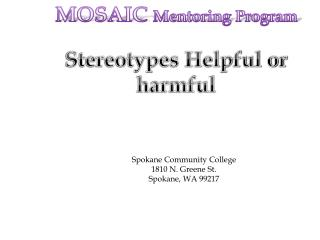 Stereotypes Helpful or harmful