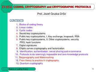 CODING, CRYPTOGRAPHY and CRYPTOGRAPHIC PROTOCOLS