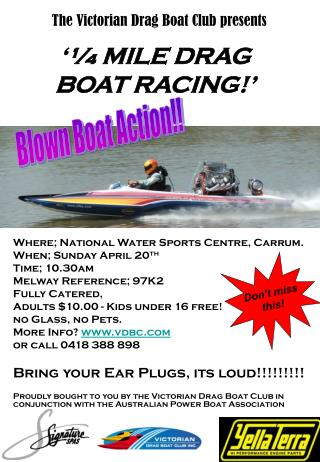 '¼ MILE DRAG BOAT RACING!'