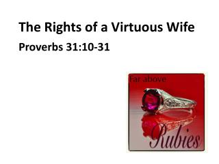 The Rights of a Virtuous Wife