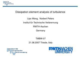 Dissipation element analysis of turbulence