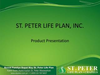 ST. PETER LIFE PLAN, INC.
