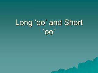 Long 'oo' and Short 'oo'