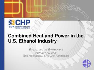 Combined Heat and Power in the U.S. Ethanol Industry