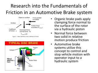 Research into the Fundamentals of Friction in an Automotive Brake system