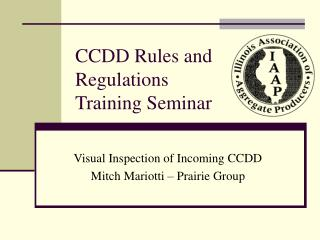 CCDD Rules and Regulations Training Seminar