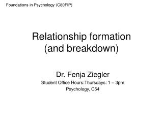 Relationship formation  (and breakdown)