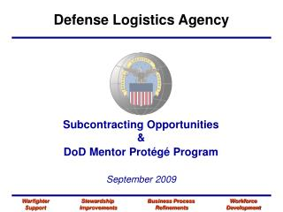 Subcontracting Opportunities & DoD Mentor Protégé Program