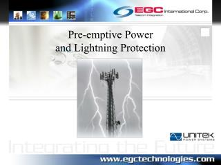 Pre-emptive Power and Lightning Protection