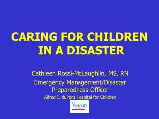 CARING FOR CHILDREN  IN A DISASTER