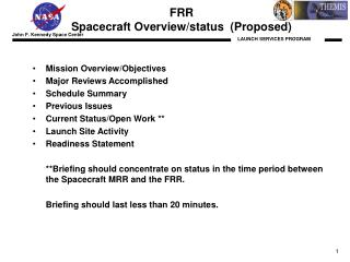 FRR Spacecraft Overview/status  (Proposed)