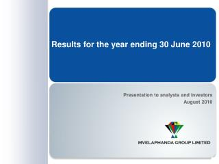 Results for the year ending 30 June 2010