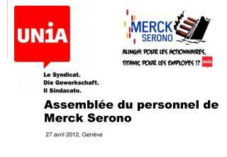 Assemblée du personnel de Merck Serono