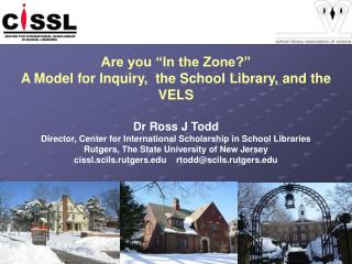 "Are you ""In the Zone?"" A Model for Inquiry,  the School Library, and the VELS Dr Ross J Todd"