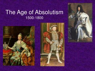 The Age of Absolutism 1500-1800