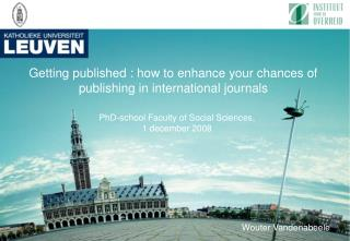 Getting published : how to enhance your chances of publishing in international journals