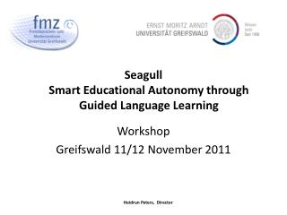 Seagull Smart Educational Autonomy through Guided Language Learning