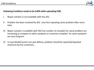 Following Condition needs to be fulfill while uploading FQR.