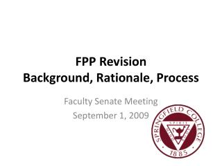 FPP Revision Background, Rationale, Process