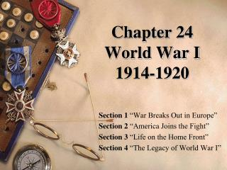 Chapter 24  World War I 1914-1920